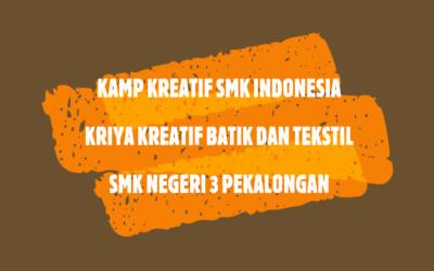KKSI Kriya Kreatif Batik dan Tekstil Pertemuan 4