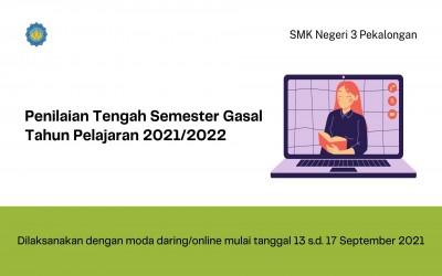 Jadwal Penilaian Tengah Semester Gasal Tahun Pelajaran 2021/2022