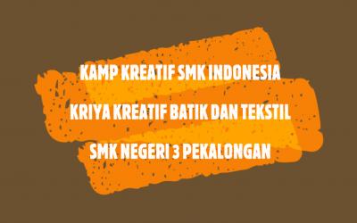 KKSI Kriya Kreatif Batik dan Tekstil Pertemuan 8